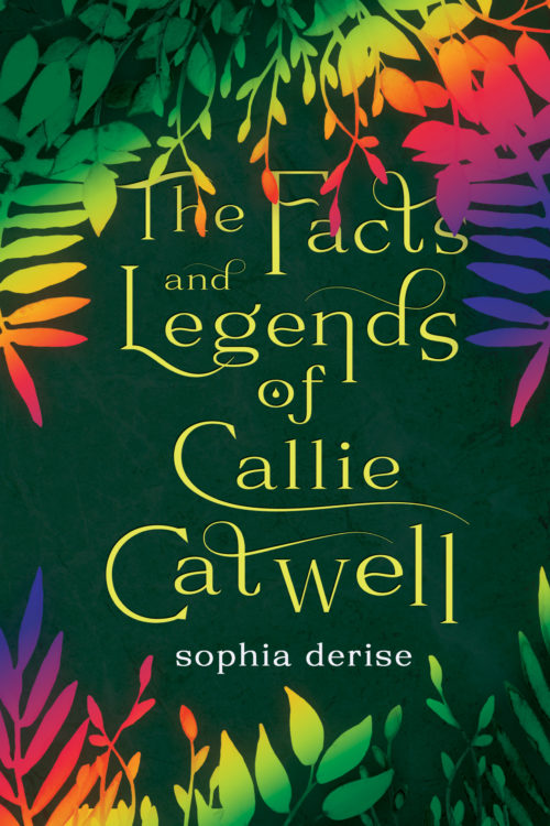The Facts and Legends of Callie Catwell Cover